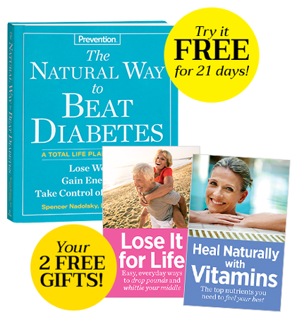 The Natural Way to Beat Diabetes and Your 2 FREE GIFTS!